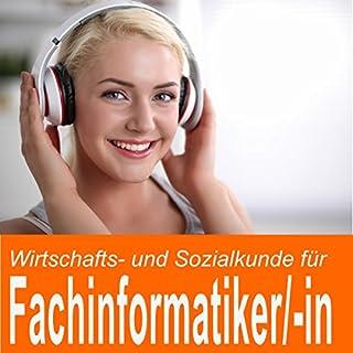 Wirtschafts- und Sozialkunde für Fachinformatiker / Fachinformatikerin Titelbild