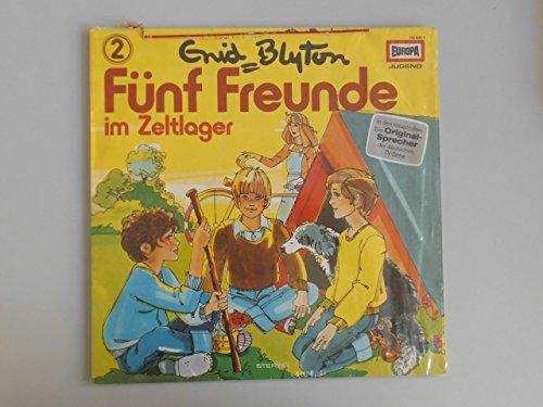 Fünf Freunde Folge2: Im Zeltlager [Vinyl-LP]. In den Hauptrollen: Die Originalsprecher der deutschen TV-Serie.