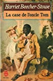 LA CASE DE L'ONCLE TOM - EDITIONS LIVRE DE POCHE N° 6136 - 01/01/1986