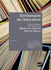 Dictionnaire de l'éducation d'Agnès Van Zanten