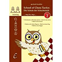 School of Chess Tactics. Step by Step vol. 2 チェスの戦術学校 2巻 1手詰・2手詰集