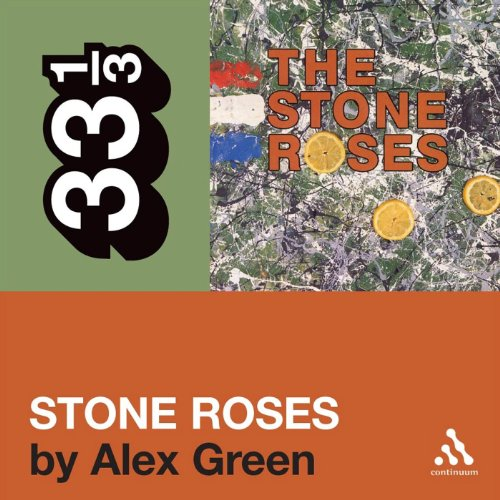 The Stone Roses' 'The Stone Roses' (33 1/3 Series) cover art