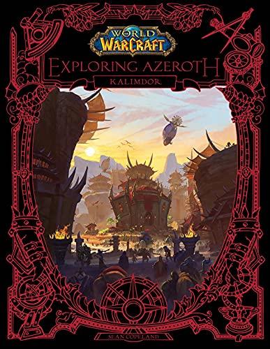 World of Warcraft: Exploring Azeroth: Kalimdor: 2