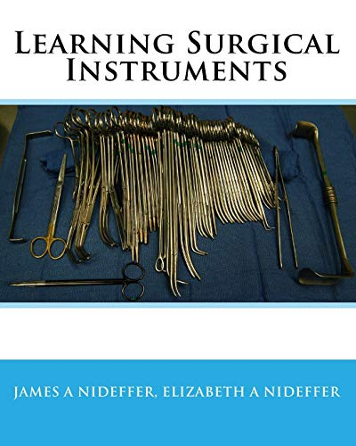 Compare Textbook Prices for Learning Surgical Instruments 1 Edition ISBN 9781442192157 by Nideffer, James A,Nideffer, Elizabeth A