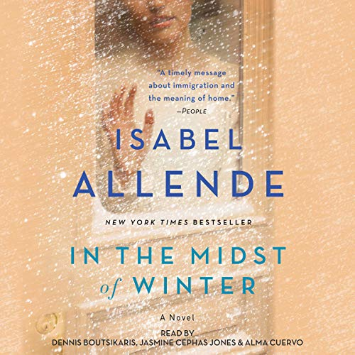 In the Midst of Winter     A Novel              Auteur(s):                                                                                                                                 Isabel Allende                               Narrateur(s):                                                                                                                                 Dennis Boutsikaris,                                                                                        Jasmine Cephas Jones,                                                                                        Alma Cuervo                      Durée: 9 h et 47 min     12 évaluations     Au global 4,3