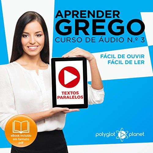 Aprender Grego: Textos Paralelos, Fácil de Ouvir, Fácil de Ler cover art