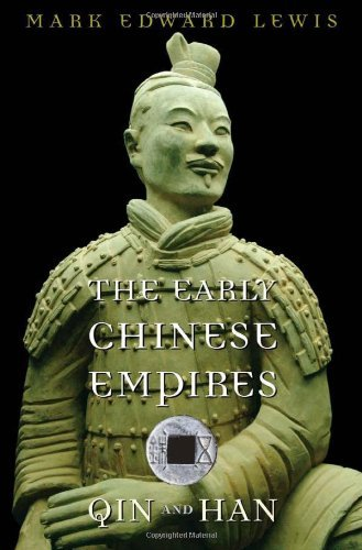 The Early Chinese Empires: Qin and Han (History of Imperial China Book 1)