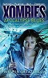 Xombies: Apocalypse Blues (Mass Market Paperback)