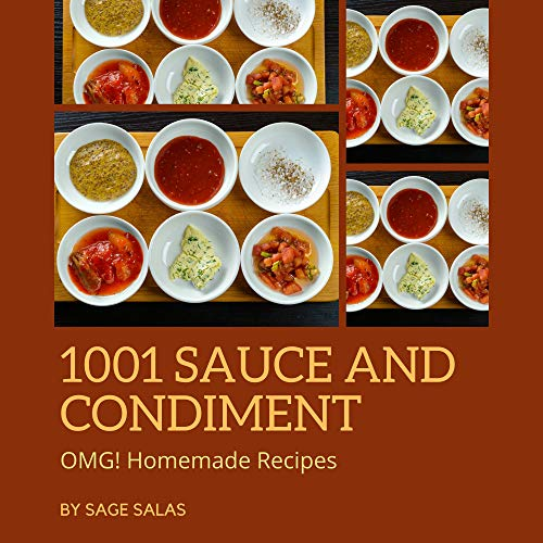 OMG! 1001 Homemade Sauce and Con...