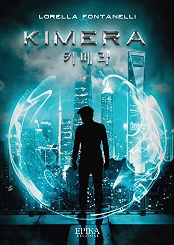 Kimera (Italian Edition)