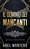Il Dominio dei Mancanti: Saga del Protettorato - Libro III