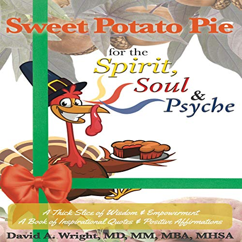 Sweet Potato Pie for the Spirit, Soul & Psyche audiobook cover art