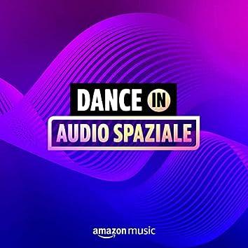 Dance in Audio Spaziale