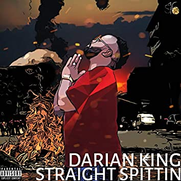 Straight Spittin'