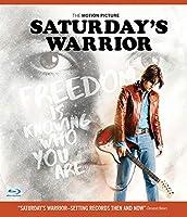 Saturday's Warrior [Blu-ray]