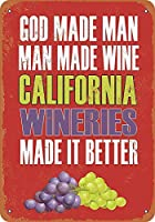 California Wineries Make Better Wine メタルポスター壁画ショップ看板ショップ看板表示板金属板ブリキ看板情報防水装飾レストラン日本食料品店カフェ旅行用品誕生日新年クリスマスパーティーギフト