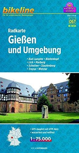 Bikeline Radkarte Gießen und Umgebung 1 : 75 000, wasserfest und reißfest, GPS-tauglich mit UTM-Netz: Bad Laasphe - Biedenkopf - Lich - Marburg - Schotten - Staufenberg - Treysa - Wetzlar