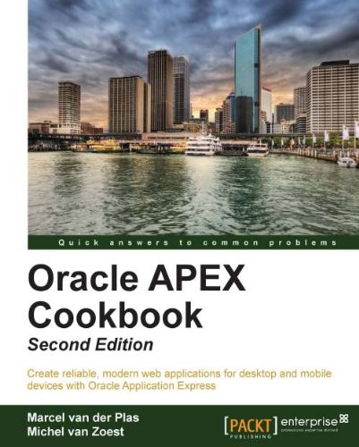 Oracle APEX Cookbook, Second Edition (English Edition)