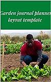 Garden journal planner layout template (English Edition)