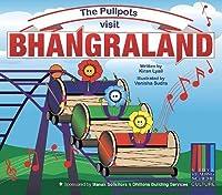 The Pullpots visit Bhangraland
