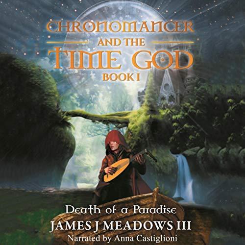 Chronomancer and the Time God audiobook cover art