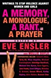 A Memory, a Monologue, a Rant, and a Prayer: Writings to Stop Violence Against Women and Girls (English Edition)