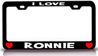 Custom Brother - I Love Ronnie Romantic Steel Metal License Plate Frame Bl