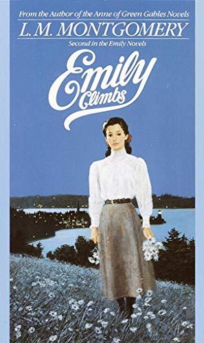 Emily Climbs (Emily Novels, Band 2)