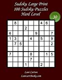 Sudoku Large Print for Adults – Hard Level – N°30: 100 Hard Sudoku Puzzles – Puzzle Big Size (8.3x8.3) and Large Print (36 points) (Sudoku Large Print - Hard)