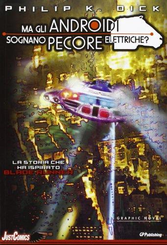 Blade Runner. Ma gli androidi sognano pecore elettriche? (Vol. 5)