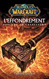 World of Warcraft - L'effondrement - Format Kindle - 9782809460254 - 5,99 €