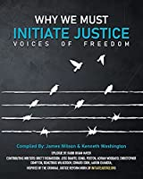Why We Must Initiate Justice