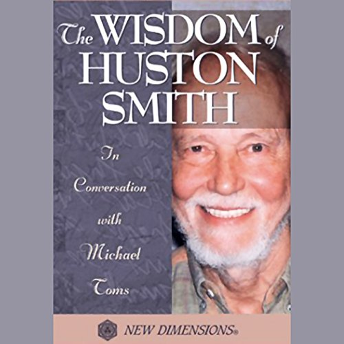 The Wisdom of Huston Smith audiobook cover art