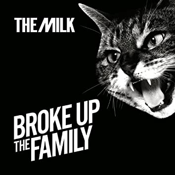 Broke Up The Family