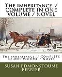 The inheritance. / COMPLETE IN ONE VOLUME / NOVEL