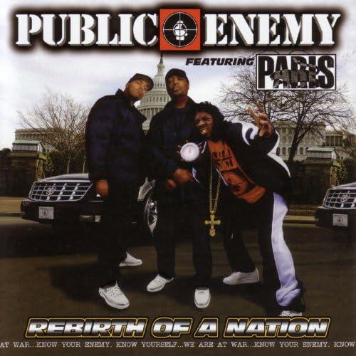 Public Enemy Featuring Paris feat. Dead Prez, Immortal Technique, Kam, MC Ren, Sister Souljah & The Conscious Daughters