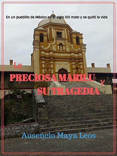 La preciosa Marilu y su tragedía (Novela Corta nº 1)