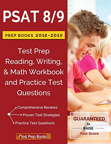 PSAT 8/9 Prep Books 2018 & 2019: Test Prep Reading, Writing, & Math Workbook and Practice Test Quest