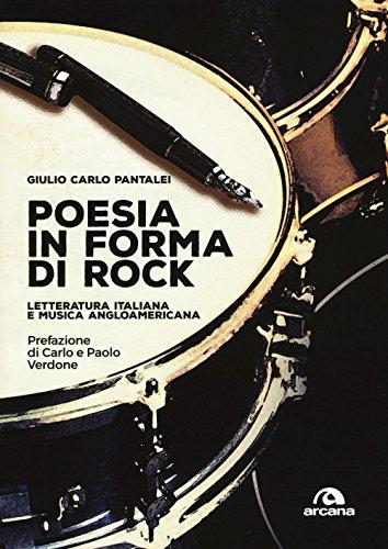 angloamericana Poesia in forma di rock. Letteratura italiana e musica angloamericana
