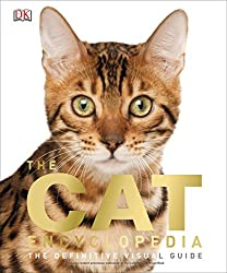 Image: The Cat Encyclopedia: The Definitive Visual Guide, by DK (Author). Publisher: DK (June 16, 2014)