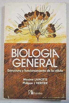 Biología General I Estructura Y Funcionamiento De La Célula