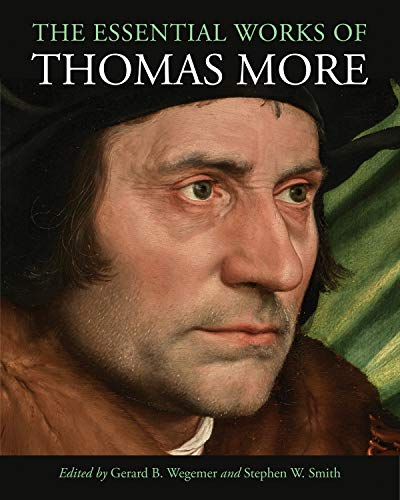 The Essential Works of Thomas More