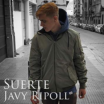 Javy Ripoll - Suerte