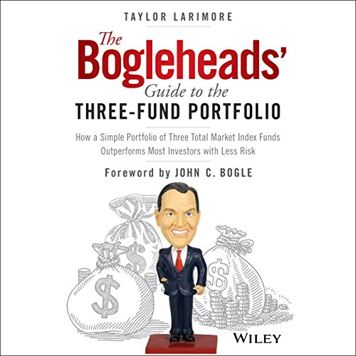 The Bogleheads' Guide to the Three-Fund Portfolio audiobook cover art
