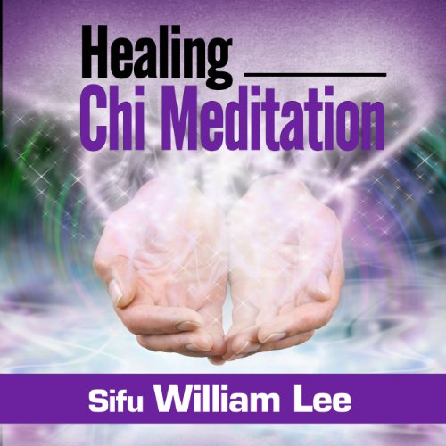Healing Chi Meditation audiobook cover art