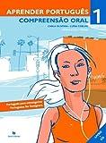 Aprender português 1 - Compreensao oral: Compreensao Oral 1 + audio descarregavel (audio down