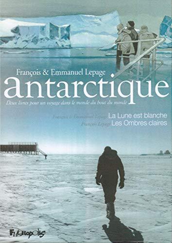Antarctique: Deux livres pour un voyage dans le monde du bout du monde