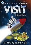 Visit: A Hal Spacejock short story