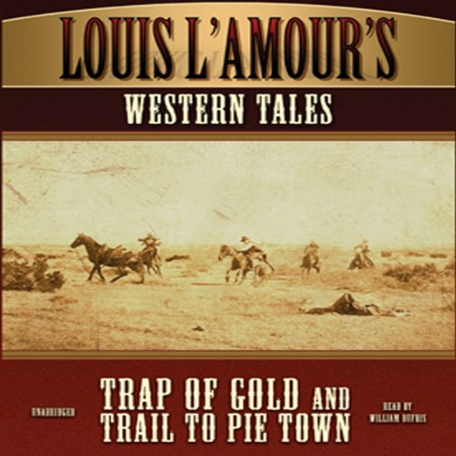 'Trap of Gold' and 'Trail to Pie Town' cover art