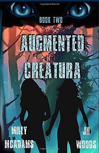 Augmented Creatura, Book Two: (A Young Adult Gamelit Series)